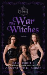 Charmed : The War on Witches - Paul Ruditis