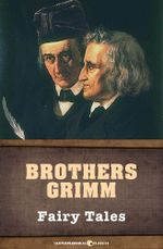 Fairy Tales - Brothers Grimm