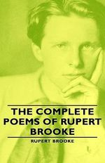 Complete Poems of Rupert Brooke - Rupert Brooke