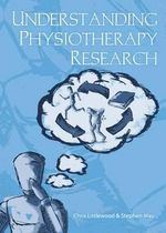 Understanding Physiotherapy Research - Chris Littlewood
