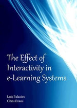 The Effect of Interactivity in e-learning Systems - Luis Palacios