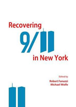 Recovering 9/11 in New York