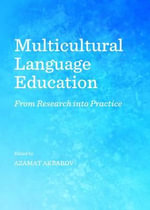 Multicultural Language Education : From Research into Practice