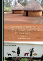 Identity, Culture and the Politics of Community Development