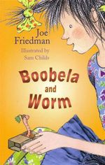 Boobela and Worm - Joe Friedman