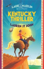 Kentucky Thriller : A Laura Marlin Mystery - Lauren St.John