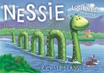 Nessie the Loch Ness Monster : The Most Famous Tale of Monster Mayhem Ever... - Richard Brassey