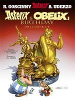Asterix and Obelix's Birthday : The Golden Book - Rene Goscinny
