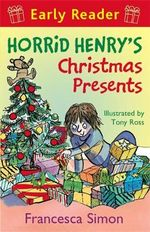Horrid Henry's Christmas Presents - Francesca Simon