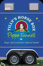 Tilly's Horsebox : The Super Star - Pippa Funnell