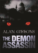 The Demon Assassin : Hell's Underground Book #2 - Alan Gibbons