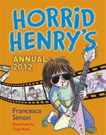 Horrid Henry Annual 2012 - Francesca Simon