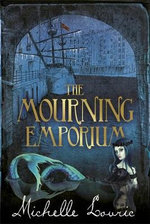 The Mourning Emporium - Michelle Lovric