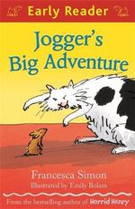 Jogger's Big Adventure : Early Reader - Francesca Simon