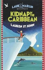 Kidnap in the Caribbean : A Laura Marlin Mystery - Lauren St.John