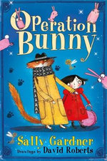 Operation Bunny : Wings & Co Series : Book 1 - Sally Gardner