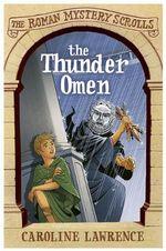 The Thunder Omen - Caroline Lawrence