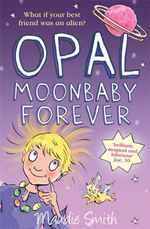 Opal Moonbaby Forever - Maudie Smith