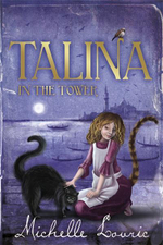 Talina in the Tower - Michelle Lovric