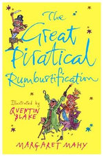 The Great Piratical Rumbustification - Margaret Mahy