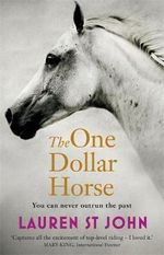 The One Dollar Horse - Lauren St.John