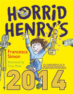 Horrid Henry Annual 2014 - Francesca Simon
