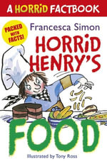 A Horrid Factbook : Food - Francesca Simon