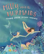 Milly and the Mermaids - Maudie Smith