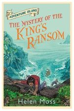 The Mystery of the King's Ransom - Helen Moss