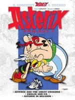Asterix Omnibus 8 : Includes Asterix and the Great Crossing #22, Obelix and Co. #23, and Asterix in Belgium #24 - Goscinny