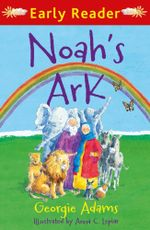 Noah's Ark (Early Reader) - Georgie Adams