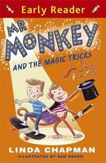 Mr Monkey and the Magic Tricks - Linda Chapman