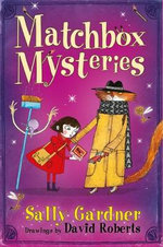 The Matchbox Mysteries - Sally Gardner