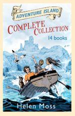 Adventure Island Complete 14 Book Collection : ADVENTURE ISLAND - Helen Moss