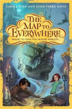 The Map to Everywhere - Carrie Ryan