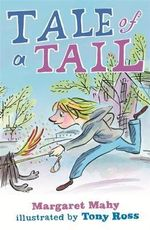 The Tale of a Tail - Margaret Mahy