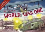 The Story of World War One - Richard Brassey