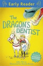 The Dragon's Dentist - John McLay