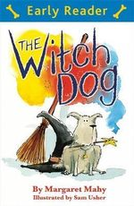 The Witch Dog - Margaret Mahy