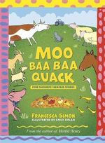 Moo Baa Baa Quack : Farmyard Stories - Francesca Simon