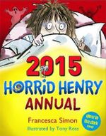 Horrid Henry Annual 2015 - Francesca Simon