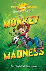 Monkey Madness - Jan Burchett
