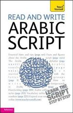 Read and Write Arabic Script 2011 : Teach Yourself - Mourad Diouri