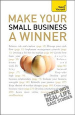 Make Your Small Business A Winner : Teach Yourself  - Anna Hipkiss