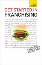 Get Started In Franchising : Teach Yourself  - Kurt Illetschko