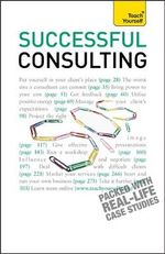 Successful Consulting : Teach Yourself - Anna Hipkiss