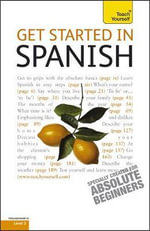 Get Started In Spanish : Teach Yourself  - Angela Gonzalez Hevia