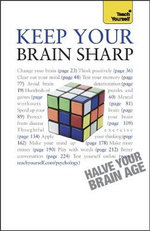 Keep Your Brain Sharp : Teach Yourself - Simon Wootton