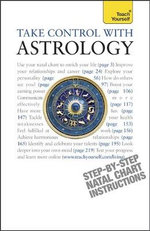 Take Control With Astrology : Teach Yourself - Lisa Tenzin-Dolma