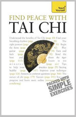 Find Peace With Tai Chi : Teach Yourself - Robert Parry
